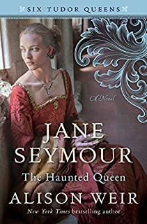 Book Cover: Jane Seymour, The Haunted Queen: A Novel