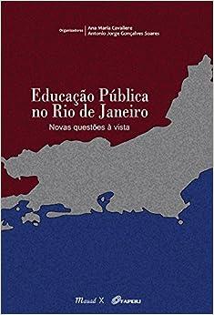 Book Educa‹o Pœblica no Rio de Janeiro: Novas Quest›es Ë Vista