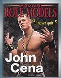 John Cena (Modern Role Models)