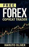 Free FOREX Copycat Trader