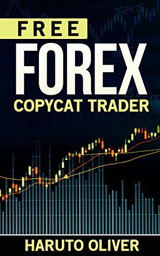 Amazon free forex copycat trader ebook haruto oliver kindle store free forex copycat trader by oliver haruto fandeluxe Gallery
