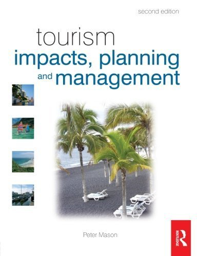 Tourism Impacts, Planning and Management by Mason, Peter (May 6, 2008) Paperback
