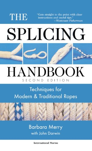 The Splicing Handbook: Techniques for Modern and Traditional (Splicing Handbook)
