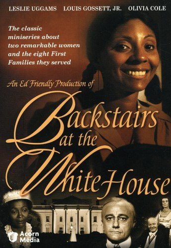 Gossett Series - BACKSTAIRS AT THE WHITE HOUSE DVD