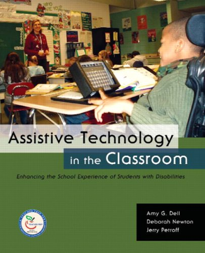 Assistive Technology in the Classroom: Enhancing the...