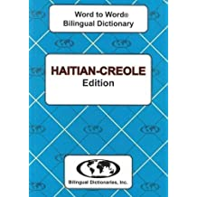 English-Haitian Creole & Haitian-Creole-English Word-to-Word Dictionary: Suitable for Exams