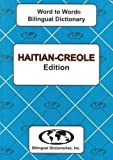Haitian-Creole Word to Word® Bilingual Dictionary, C. Sesma, K. Gentil, 093314623X