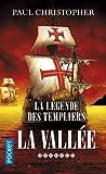 La Légende des Templiers (7)