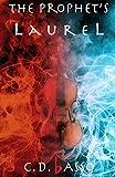The Prophet's Laurel by  C. D. Basso in stock, buy online here