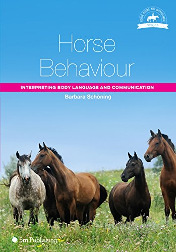 Horse Behaviour: Interpreting Body Language and Communication (Horse Riding and Management Series) by 5m Publishing