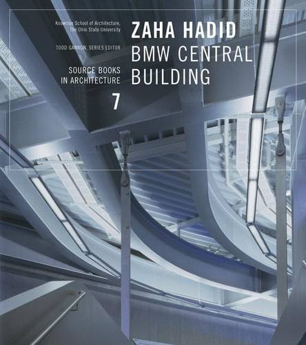 Download Zaha Hadid: BMW Central Building: Source Books in Architecture 7 PDF