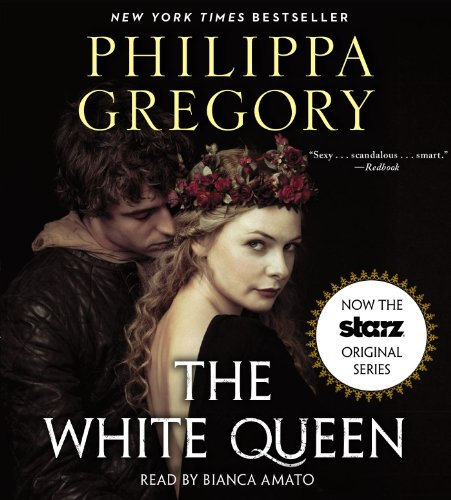 The White Queen: A Novel (The Cousins' ()