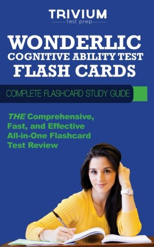 Wonderlic Cognitive Abilitiy Test Flash Cards: Complete Flash Card Study Guide