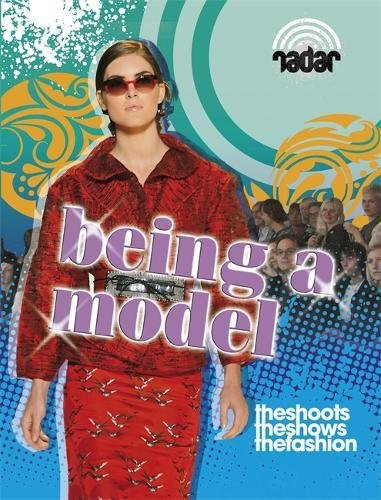 Being a Model. by Adam Sutherland (Radar)
