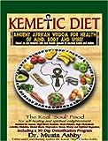 Kemetic Diet, Muata Ashby, 1884564496