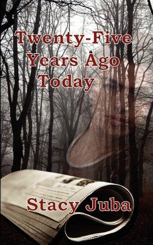 Download Twenty-Five Years Ago Today pdf epub