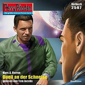 Duell an der Schneise (Perry Rhodan 2567) Hörbuch
