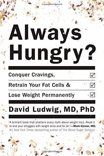 Always Hungry?: Conquer Cravings, Retrain Your Fat Cells, and Lose Weight Permanently (Ending The Food Fight compare prices)