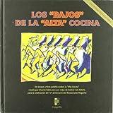 img - for Los Bajos de la Alta Cocina book / textbook / text book