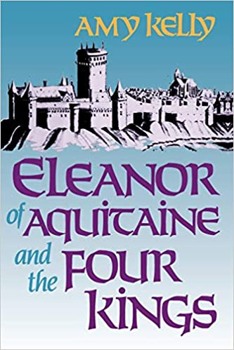 5612f999d14bf Amazon.com: Eleanor of Aquitaine and the Four Kings (Harvard Paperbacks)  (8601417268698): Amy Ruth Kelly: Books
