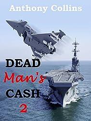 DEAD MAN'S CASH 2