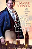 Lady Anne's Lover, Maggie Robinson, 0758269102
