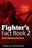 Fighter's Fact Book 2: Street Fighting Essentials (No. 2)
