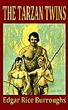 The Tarzan Twins, Edgar Rice Burroughs, 1440444102