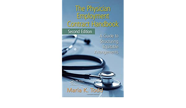 The Physician Employment Contract Handbook Second Edition A Guide