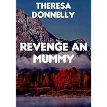 Revenge an Mummy (Irish Edition)