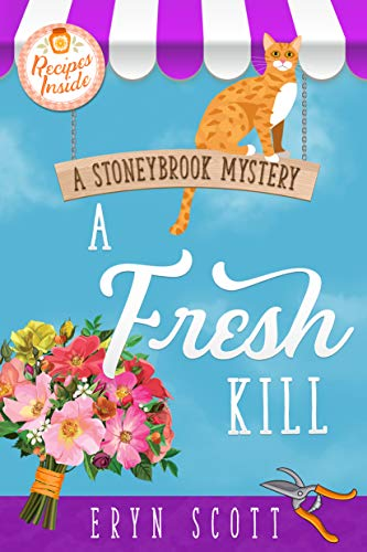 A Fresh Kill (A Stoneybrook Mystery Book 2) by [Scott, Eryn]