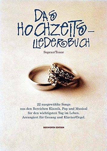 Das Hochzeitsliederbuch Sopran/Tenor
