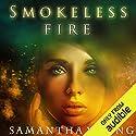 Smokeless Fire Hörbuch von Samantha Young Gesprochen von: Emily C. Michaels