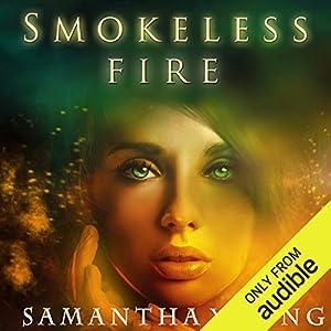 Smokeless Fire Hörbuch