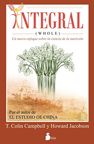 INTEGRAL (WHOLE) (Spanish Edition) by [CAMPBELL, T. COLLIN,