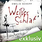 Weißer Schlaf (Jana Berzelius 2) Hörbuch von Emelie Schepp Gesprochen von: Vera Teltz