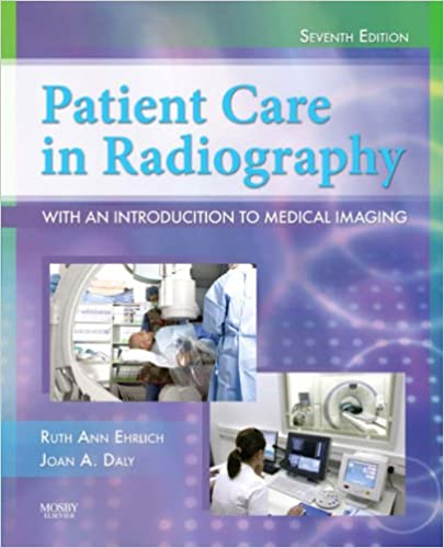Patient care in radiography with an introduction to medical imaging patient care in radiography with an introduction to medical imaging 7e ehrlich patient care in radiography 7th edition fandeluxe Image collections
