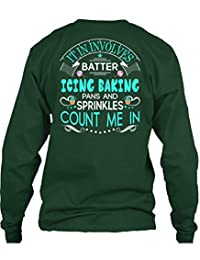 It In Involves Batter Icing Baking Pans T Shirt, Sprinkles Count Me In T Shirt