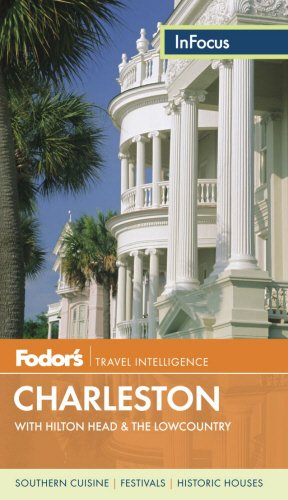 Fodor's In Focus Charleston: with Hilton Head & the Lowcountry (Travel ()