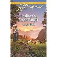 Healing the Forest Ranger (Love Inspired)
