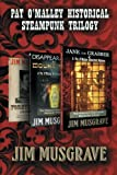 Pat o'Malley Historical Steampunk Trilogy, Jim Musgrave, 1492202452