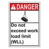 Weatherproof Plastic Vertical ANSI DANGER Do Not Exceed Work Load Limit (WLL) Sign with English Text and Symbol