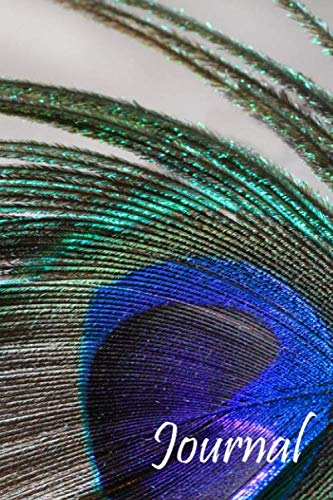 Journal: A Stylish Peacock Feather Notebook for journal writing and creativity