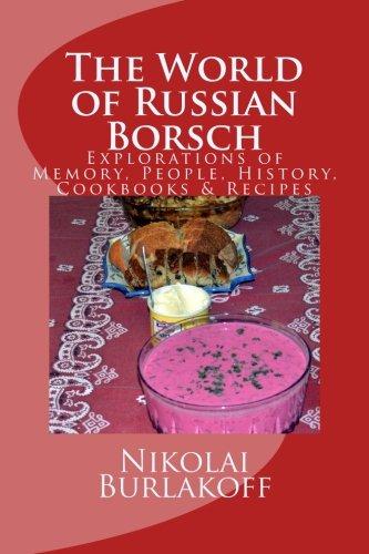 The World of Russian  Borsch by Nikolai Burlakoff
