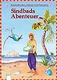Sindbads Abenteuer: Kinderbuchklassiker zum Vorlesen