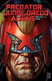 Predator Versus Judge Dredd Versus Aliens: Splice and Dice (Predator Vs Judge Dredd Vs Aliens)