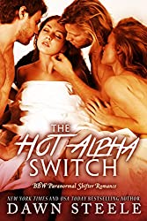 The Hot Alpha Switch: A Paranormal Shifter Romance (English Edition)