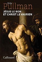 Jésus le bon et Christ le vaurien