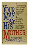 Your Man and His Mother, Annette Annechild, 0425141055