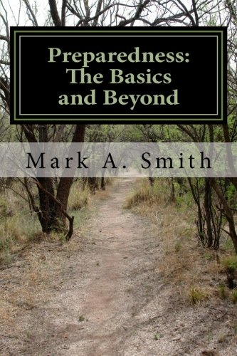 Preparedness: The Basics and Beyond by Auctoritas Publishing LLC